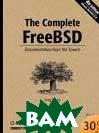 The Complete FreeBSD, Fourth Edition  Greg Lehey купить