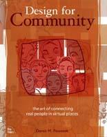 Design for Community: The Art of Connecting Real People in Virtual Places  Derek M. Powazek купить