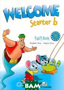 Welcome Starter b: Pupil's Book