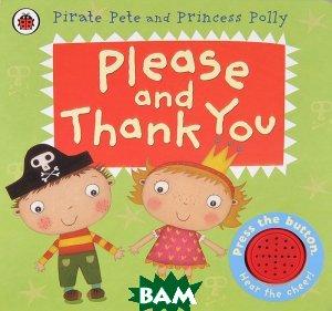 Please and Thank You. Книжка-игрушка