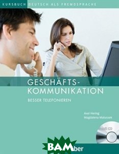Gesch&228;ftskommunikation - Besser Telefonieren