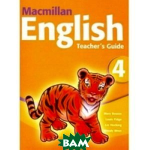 Macmillan English 4 Teacher`s Guide