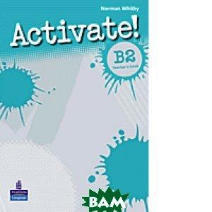 Activate! B2: Teacher`s Book