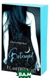 Betrayed (House of Night)