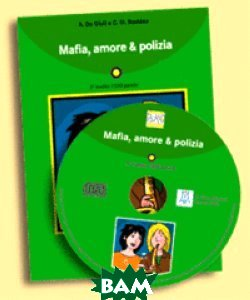 Mafia, amore&polizia (+ Audio CD)