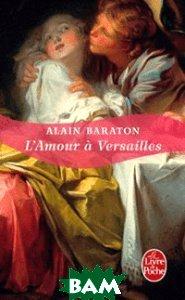 L`Amour a Versailles
