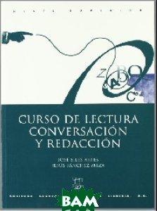 Curso de lectura, conversacion y redaccion: Nivel superior