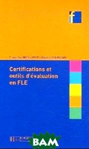 Les certifications et outils d`evaluation en FLE