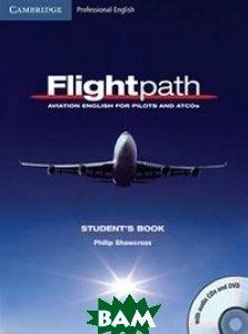 Flightpath. Student`s Book+ 3 CD and DVD (+ DVD)