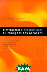 Dictionnaire d`apprentissage du francais des affaires