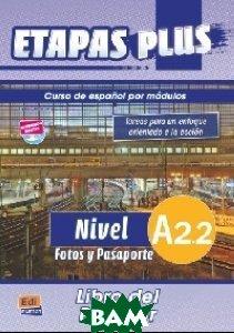 Etapas Plus A2. 2. Fotos y Pasaporte. Libro del profesor