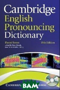 Cambridge English Pronouncing Dictionary (+ CD-ROM)