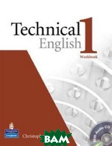 Technical English. Level 1. Workbook without Key (+ Audio CD)