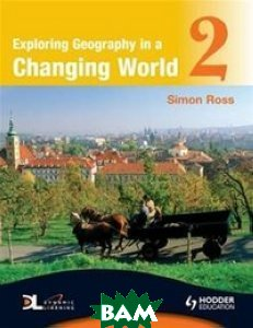 Exploring Geography in a Changing World 2