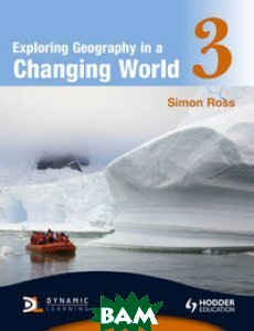 Exploring Geography in a Changing World 3