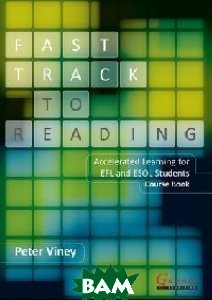 Fast Track to Reading: Accelerated Learning for EFL and ESOL Students. Course Book (+ Audio CD)