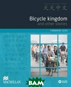 Bicycle Kingdom and other stories