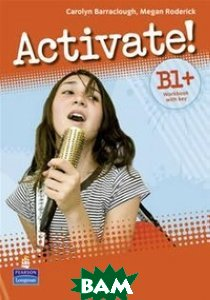Activate! Level B1+ WorkbooK +key/CD-ROM Pack New Edition