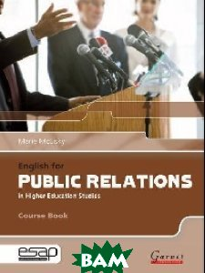 English for Public Relations in Higher Education Studies (+ Audio CD)