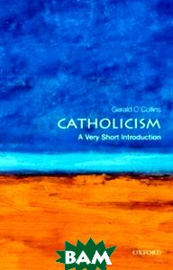 Catholicism. A Very Short Introduction