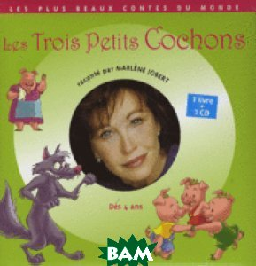 Les Trois Petits Cochons (+ Audio CD)
