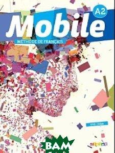 Mobile A2. Methode de francais (+ DVD)