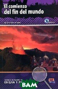 El comienzo del fin del mundo (+ Audio CD)