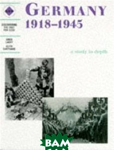 Germany 1918-1945 a Study in Depth