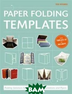 Paper Folding Templates: Folding Solutions for Brochures, Invitations&Flyers