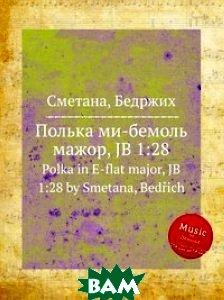 Полька ми-бемоль мажор, JB 1:28
