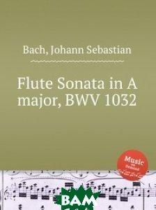 Соната для флейты ля мажор, BWV 1032