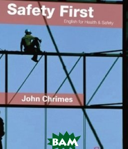 Safety First: English for Health and Safety. Resource Book + 2 CD (+ Audio CD)