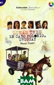 Lunas 3. En Cabo Cabo Polonio Uruguay (+ Audio CD)