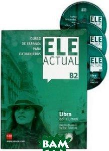 Ele Actual B2: Libro Del Alumno (+ Audio CD)