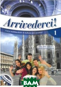 Arrivederci! 1 Libro (+ Audio CD)