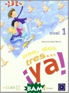 Uno, dos, tres: Ya! 1 - Libro del alumno (+ Audio CD)