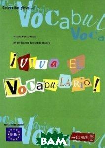 Viva El Vocabulario! Intermedio