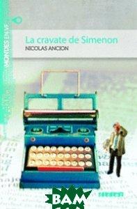 La cravate de Simenon A2 (+ Audio CD)