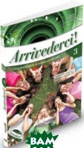 Arrivederci 3 (+ Audio CD)