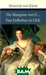 Die Marquise von O .../ Das Erdbeben in Chili