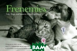 Frenemies: Cats, Dogs, and Lessons in Getting Along