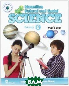 Macmillan Natural and Social Science 6. Pupil`s Book