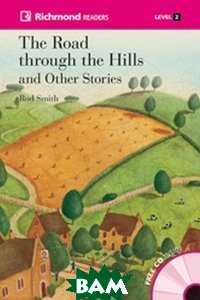The Road Through The Hills (+ Audio CD)