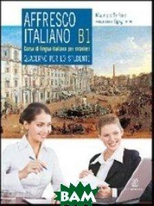 Affresco italiano B1. Quaderno per lo studente.