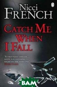 Catch me when o fall