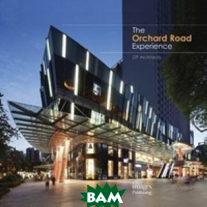 The Orchard Road Experience