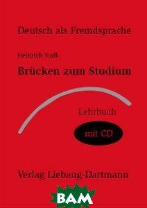 Brucken zum Studium. Lehrbuch (+ Audio CD)