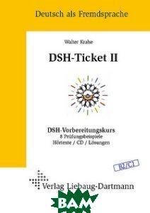 DSH-Ticket II. B2 / C1 (+ Audio CD)