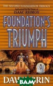 Foundation`s Triumph