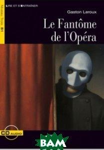 Le Fantome de l`Opera (+ Audio CD)